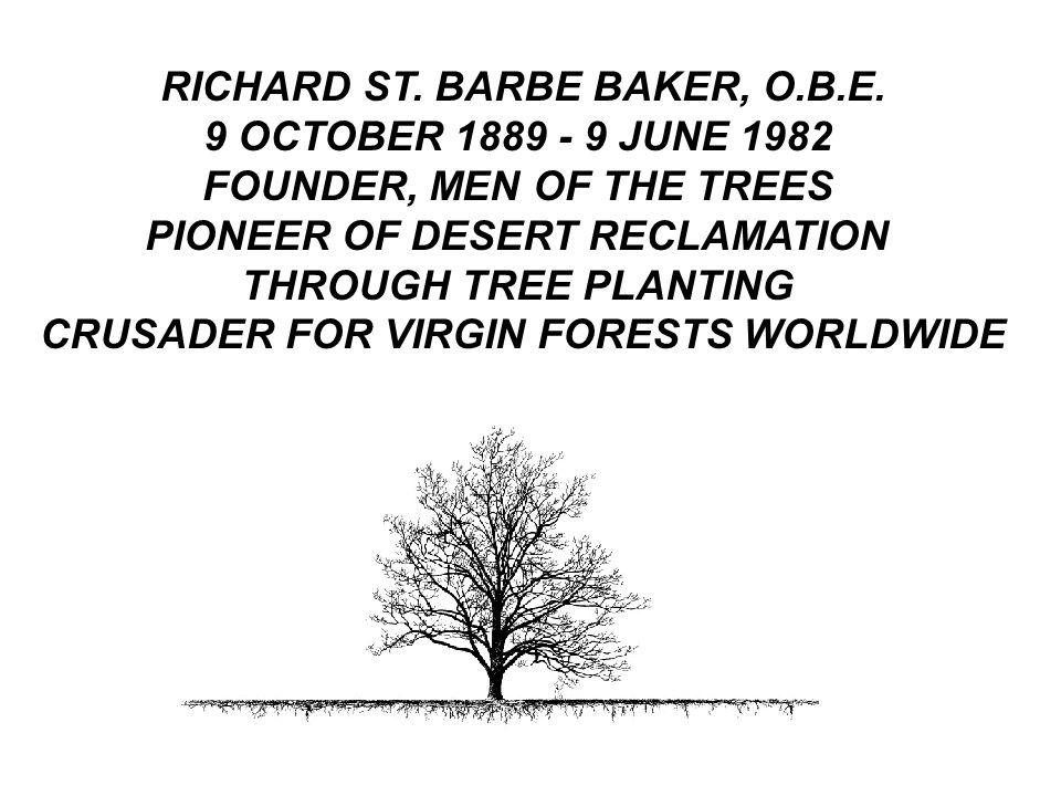 RICHARD ST. BARBE BAKER, O.B.E.