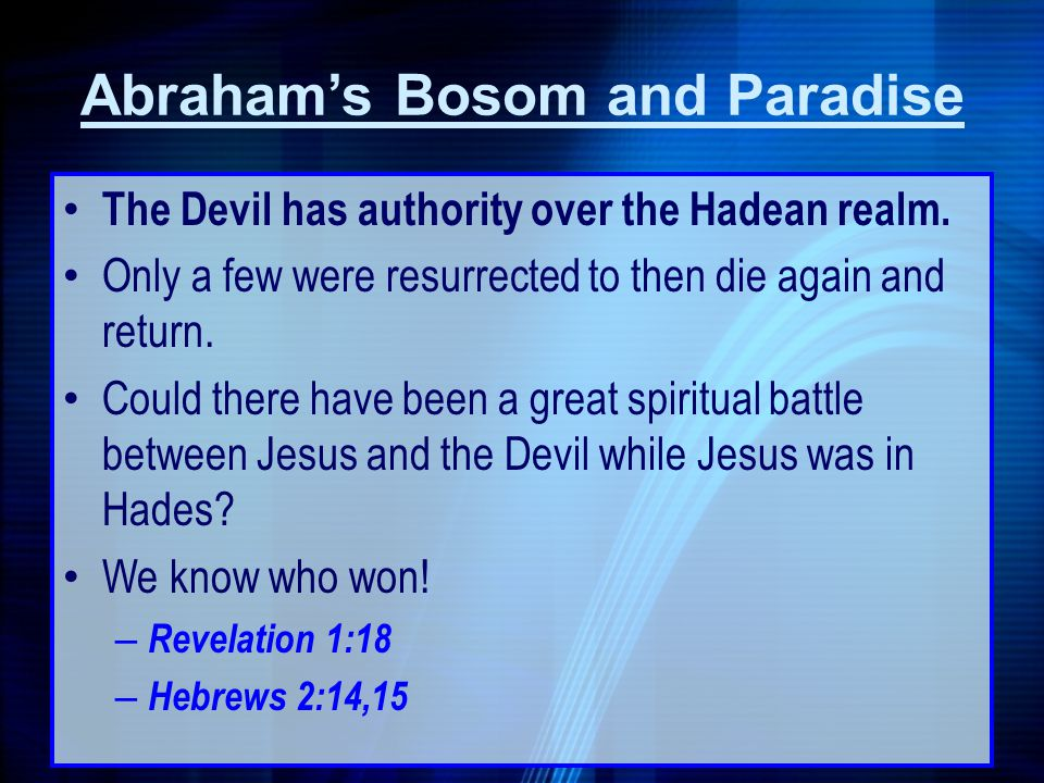 The Devil has authority over the Hadean realm. Only a few were resurrected to then die again and return. Could there have been a great spiritual battl