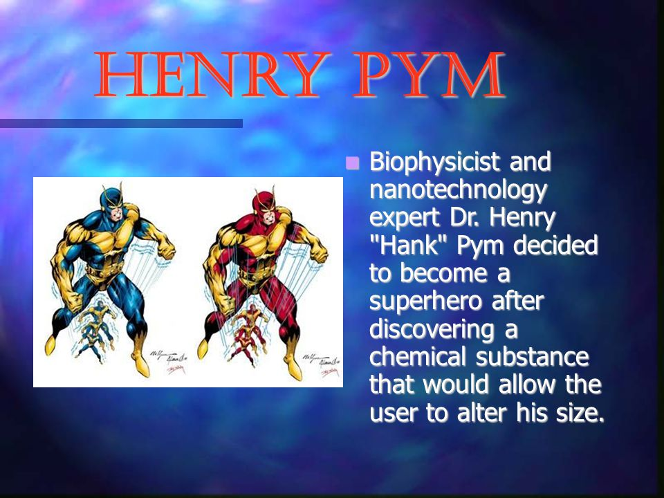 Henry Pym Biophysicist and nanotechnology expert Dr.