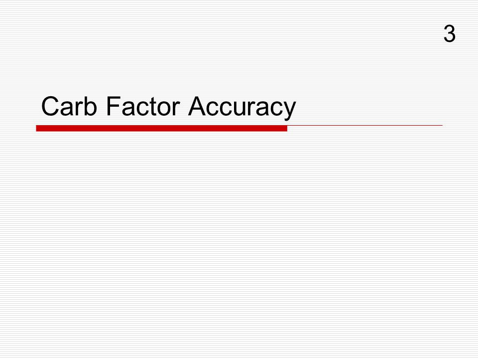 Carb Factor Accuracy 3