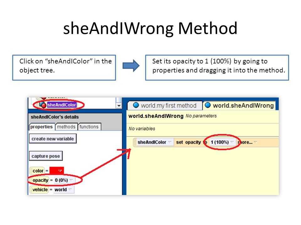 sheAndIWrong Method Click on sheAndIColor in the object tree.