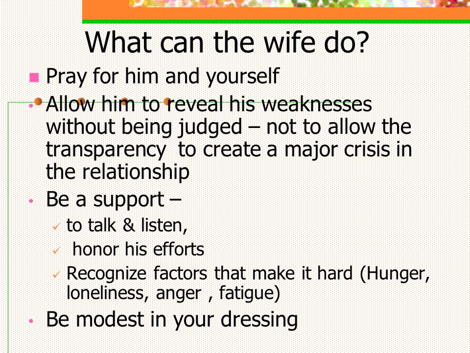 What can the wife do.