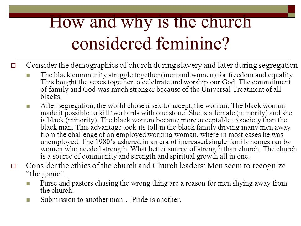 These are two reasons church femininity began to spread among the African American Churches.