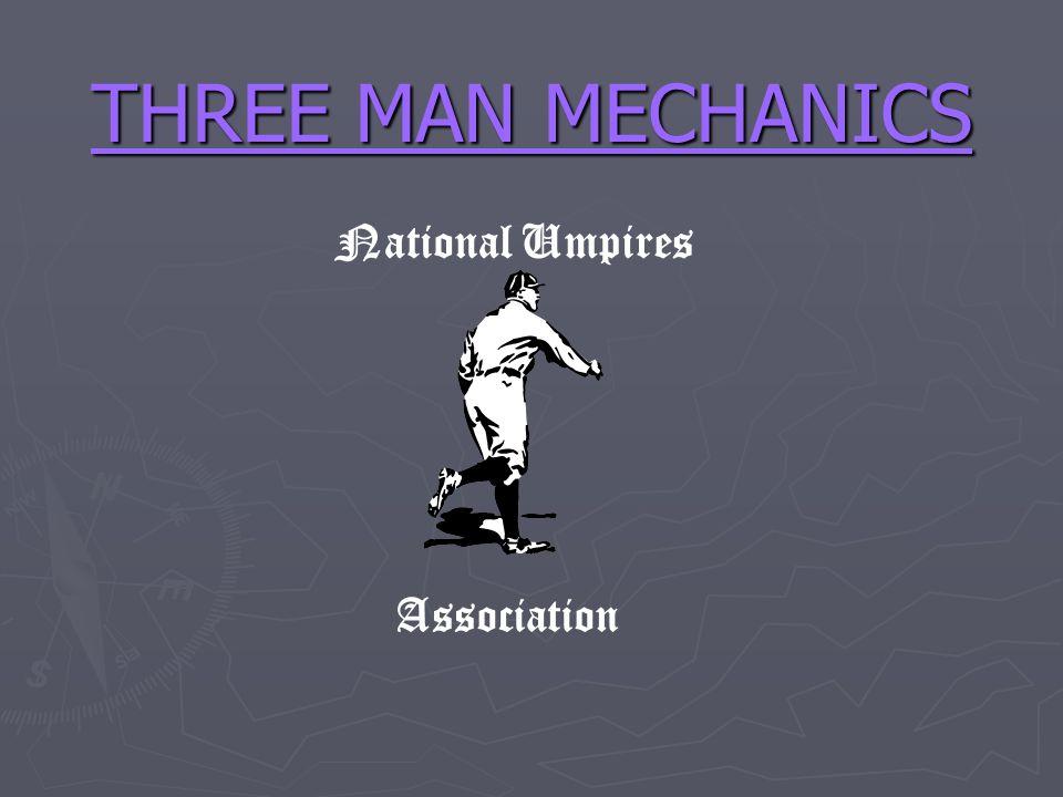 THREE MAN MECHANICS National Umpires Association