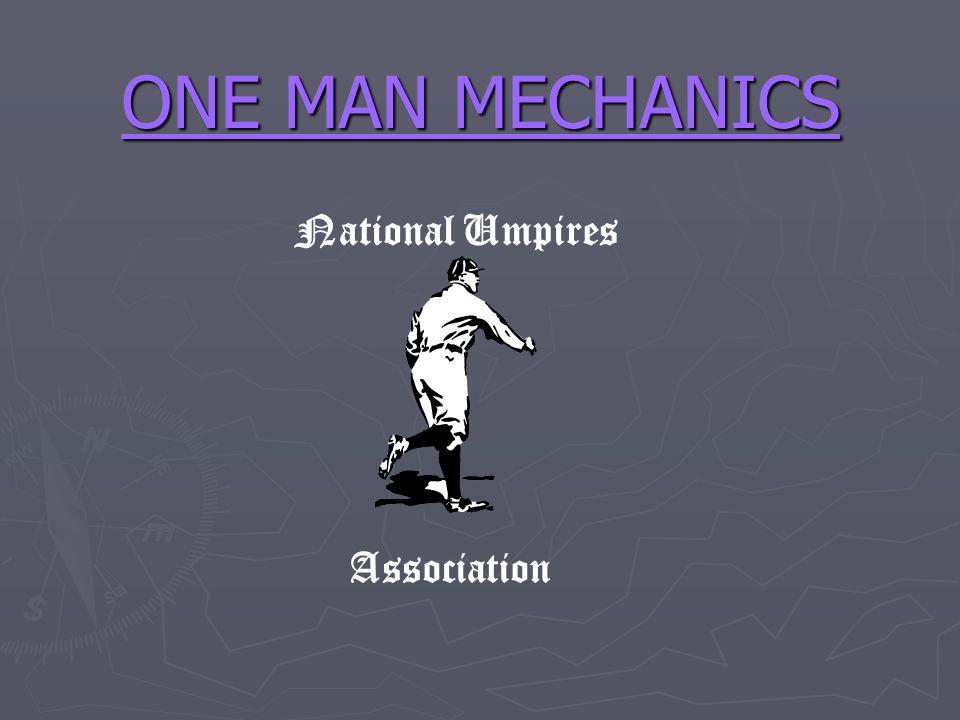 ONE MAN MECHANICS National Umpires Association