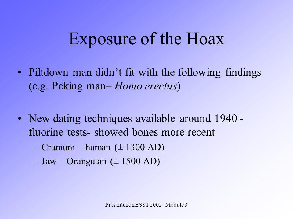 Presentation ESST 2002 - Module 3 Why Piltdown Man lived so long.