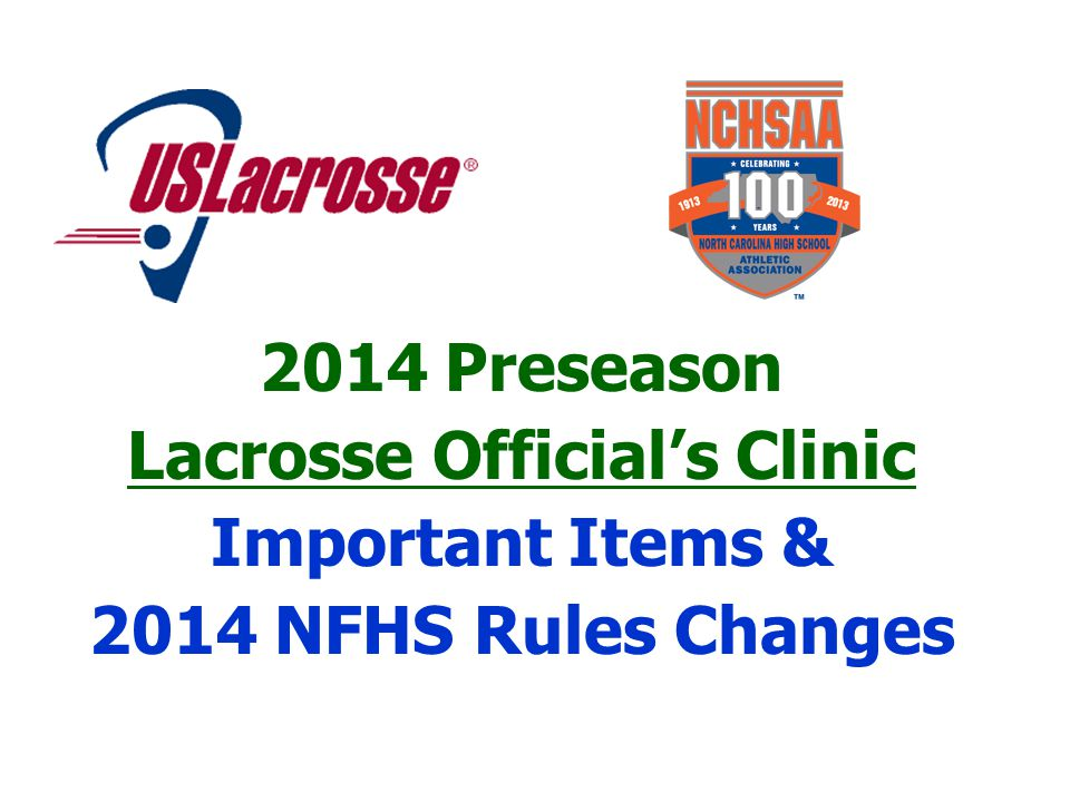 2014 NFHS Boys Lacrosse Rules Revisions RuleChange & Commentary 2-10-1 Article 1.