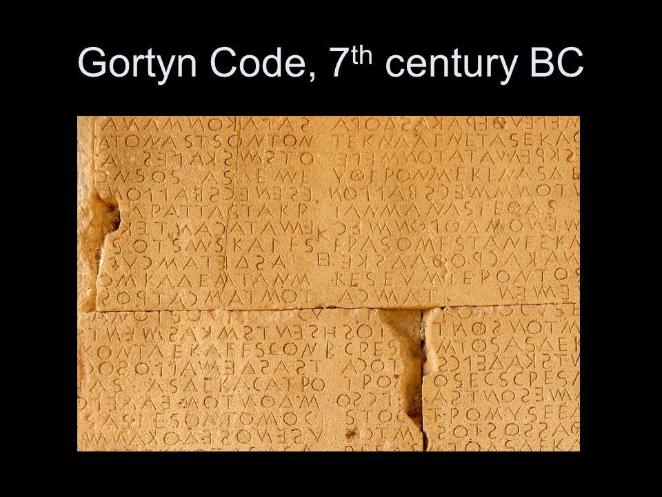 Gortyn Code, 7 th century BC