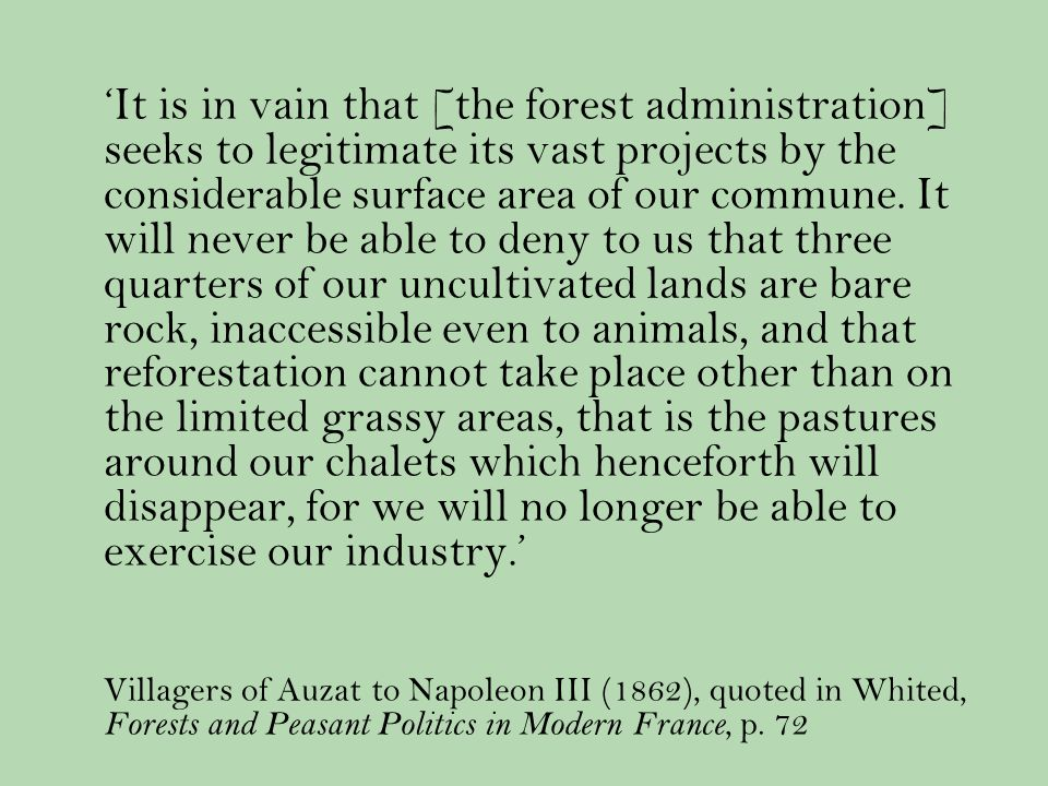 It is in vain that [the forest administration] seeks to legitimate its vast projects by the considerable surface area of our commune.