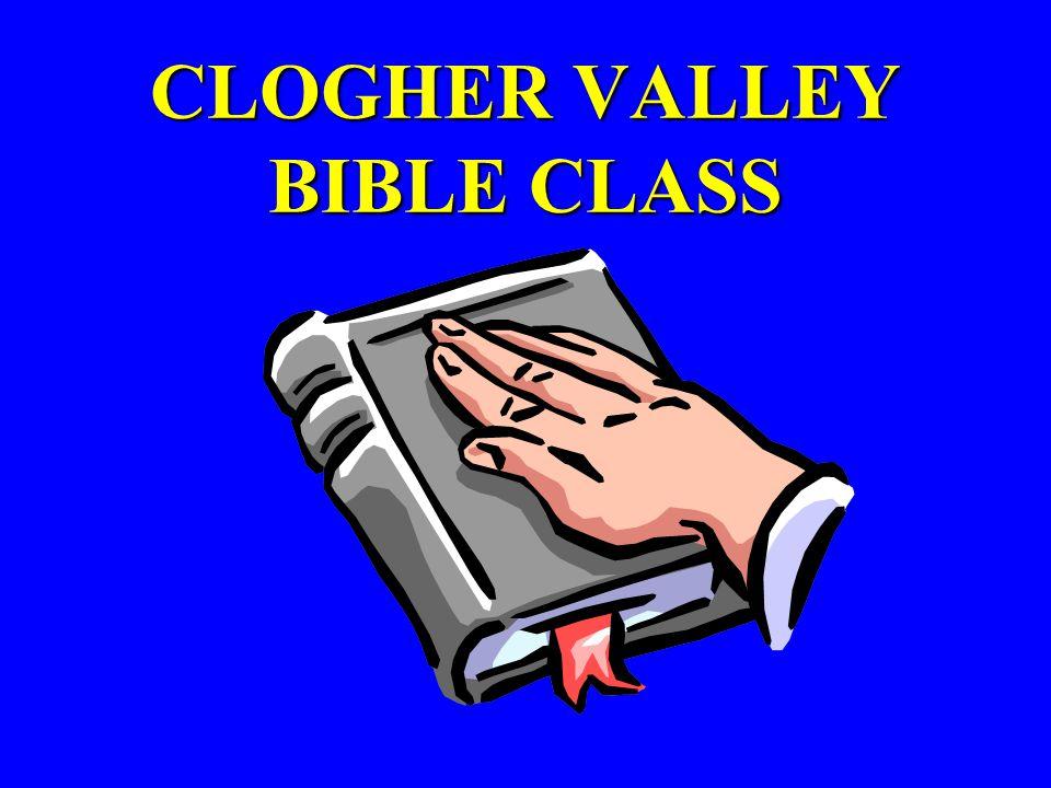 CLOGHER VALLEY BIBLE CLASS
