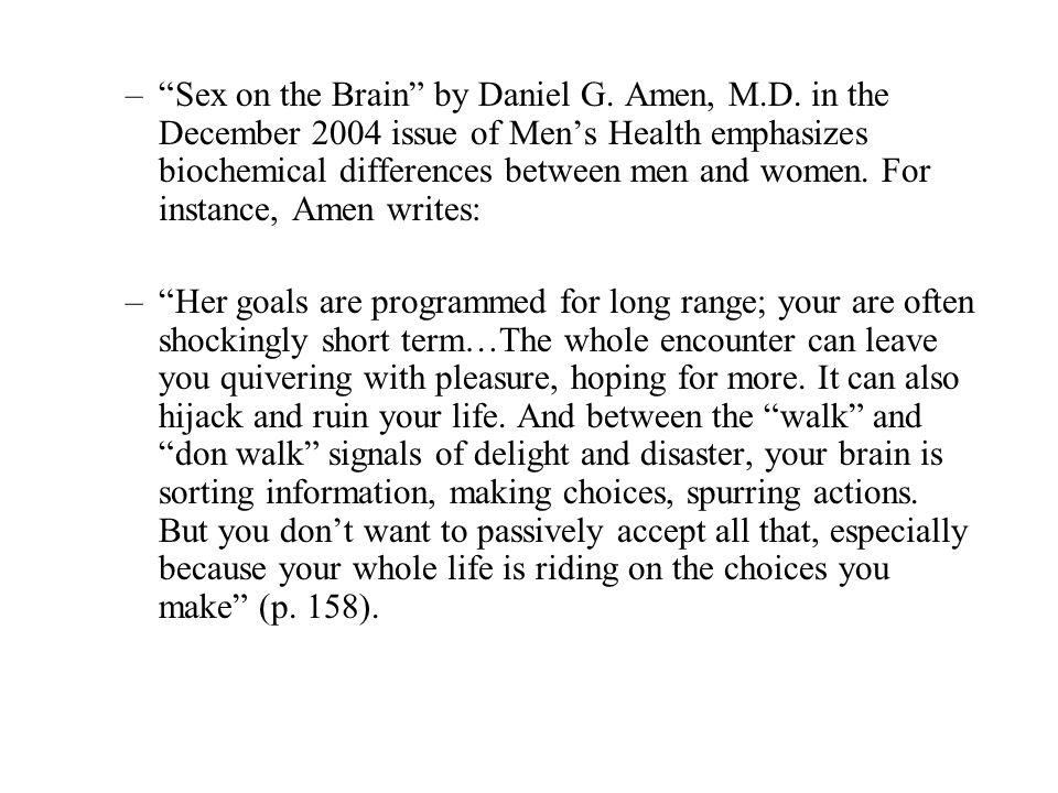 –Sex on the Brain by Daniel G. Amen, M.D.