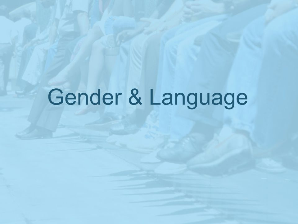 Gender & Language