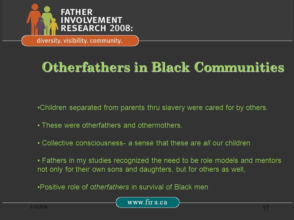 6/10/2014 17 Children separated from parents thru slavery were cared for by others.