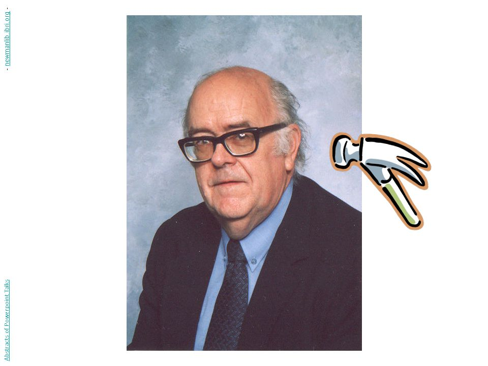 Abstracts of Powerpoint Talks - newmanlib.ibri.org -newmanlib.ibri.org