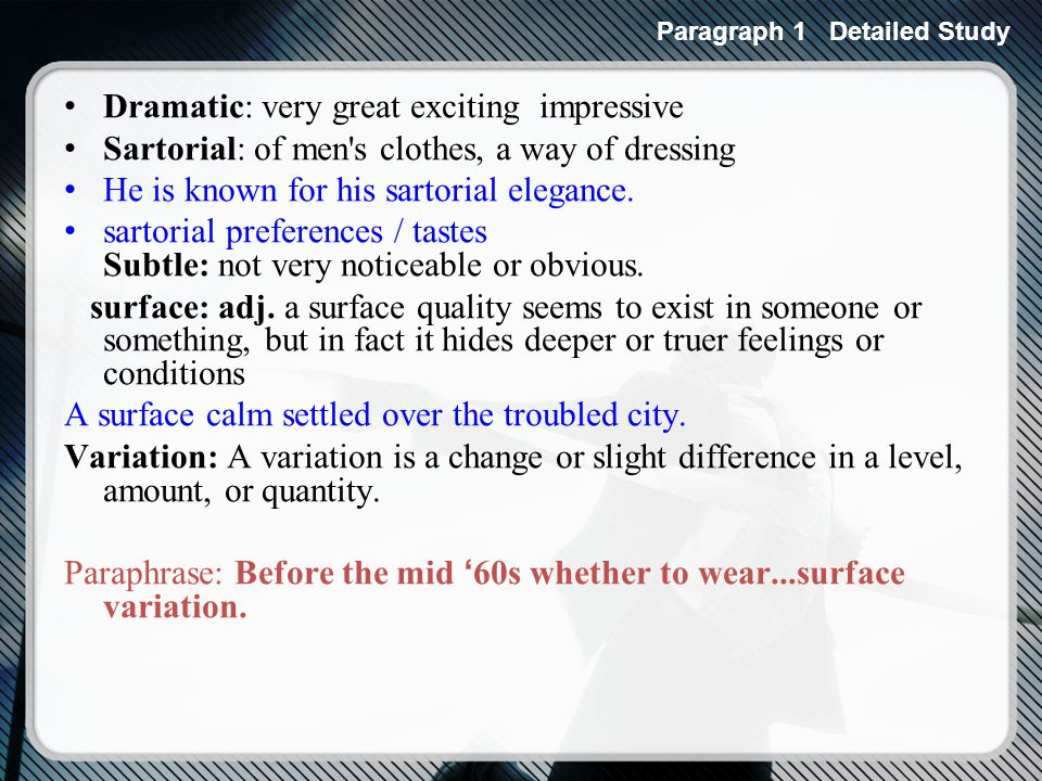 Paraphrase: I do not have to add that skirts never became fashionable among men.