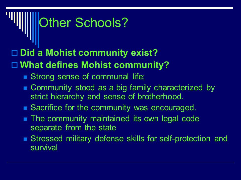 Other Schools. Did a Mohist community exist. What defines Mohist community.