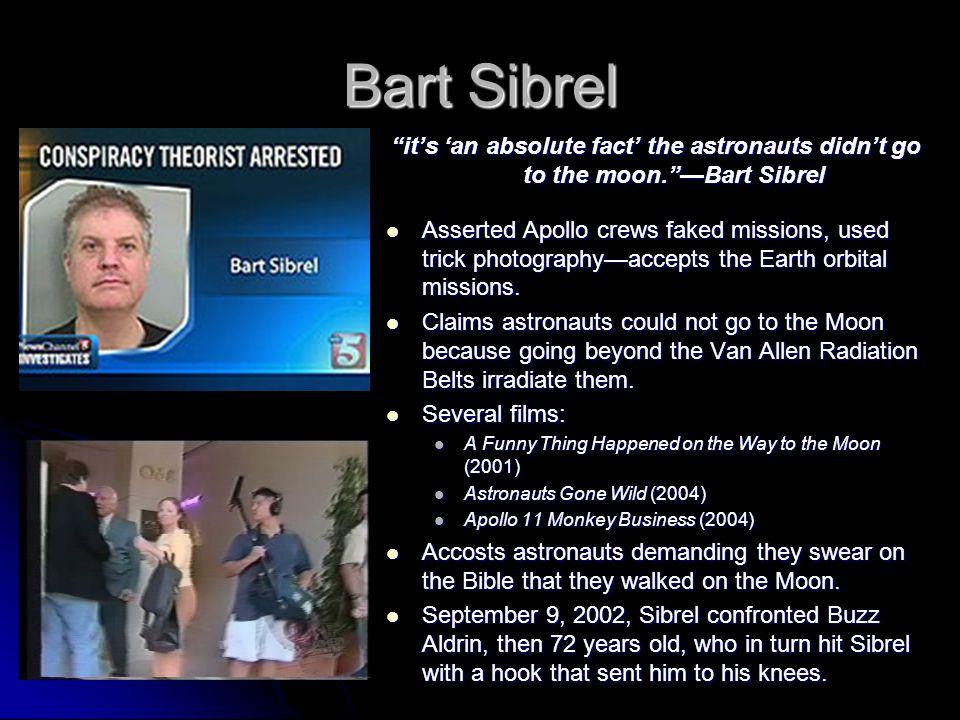 Bart Sibrel.