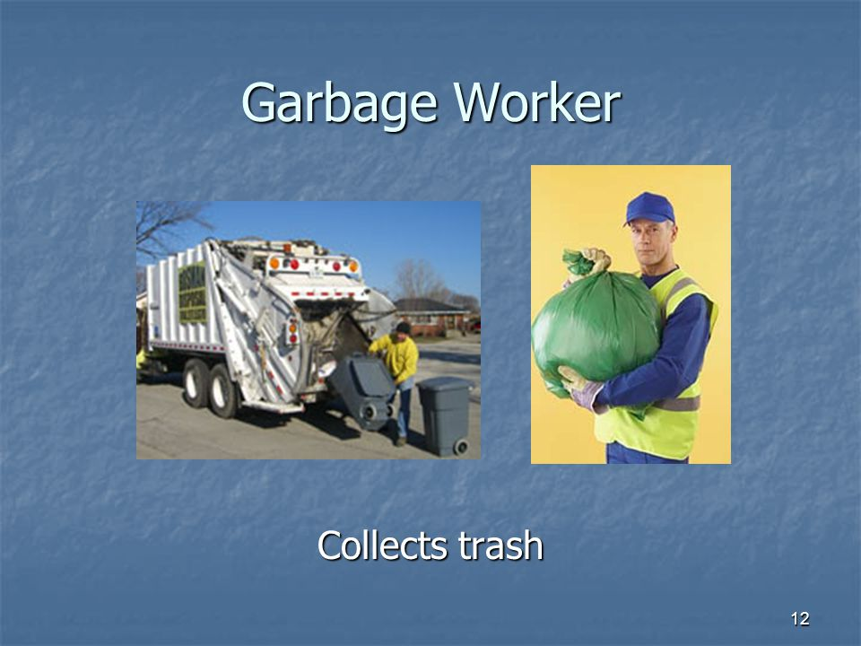 12 Garbage Worker Collects trash