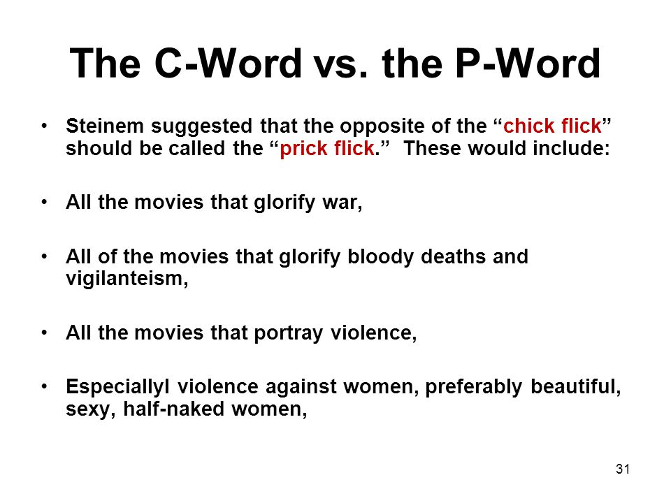 31 The C-Word vs.
