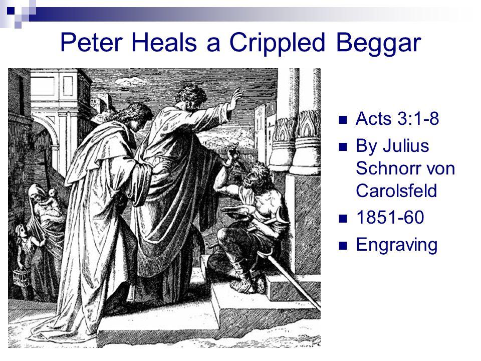 Peter Heals a Crippled Beggar Acts 3:1-8 By Julius Schnorr von Carolsfeld 1851-60 Engraving