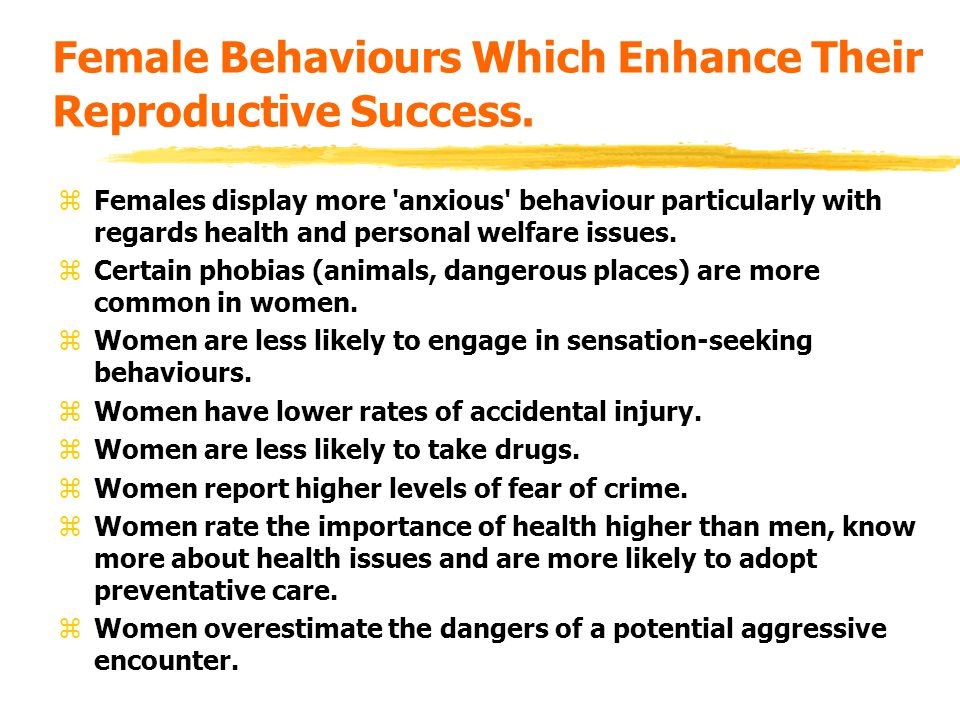 Female Behaviours Which Enhance Their Reproductive Success.