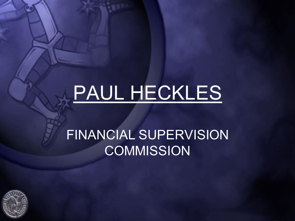 PAUL HECKLES FINANCIAL SUPERVISION COMMISSION