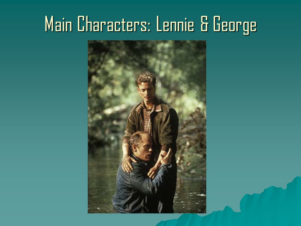 Lennie Small Lennie is a large, lumbering, childlike migrant worker.