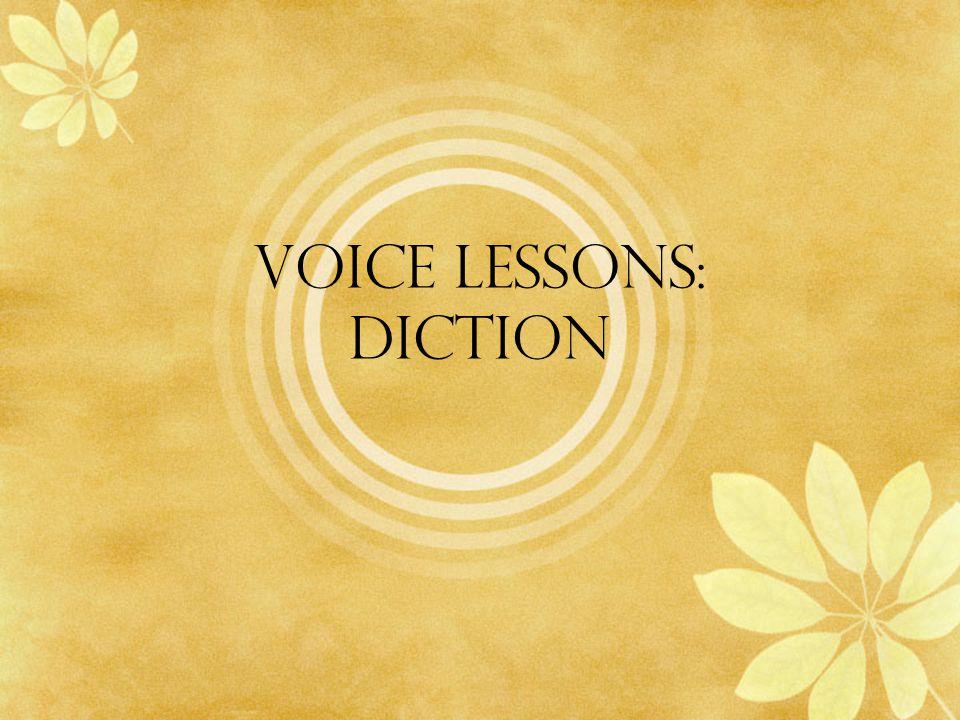 Voice Lessons: diction