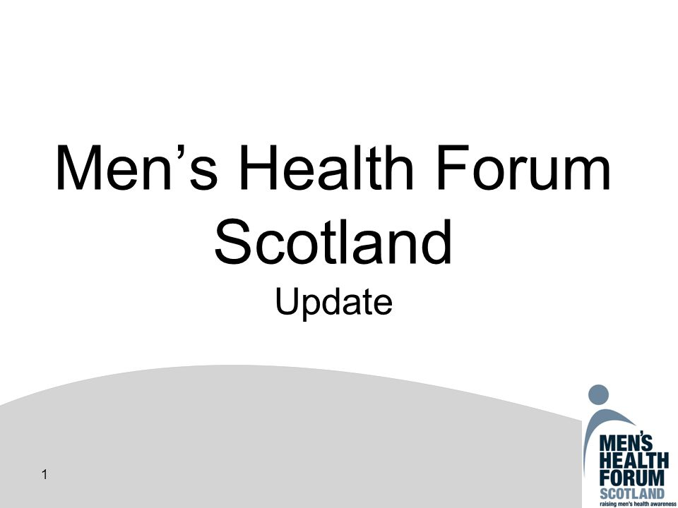 1 Mens Health Forum Scotland Update