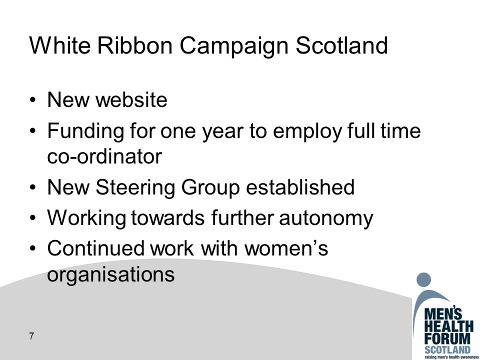 8 Ongoing core activities Capacity building Information provision Networking and communication Website Printed resources Community engagement National Mens Health Week Partnership working - Scotland, UK, international