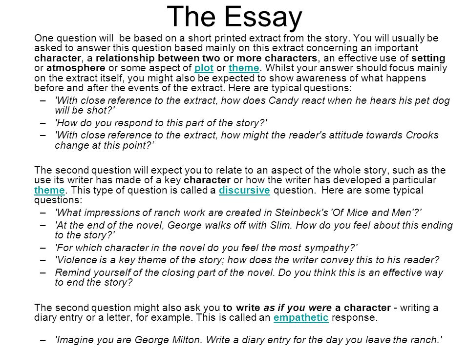The Essay One question will be based on a short printed extract from the story.