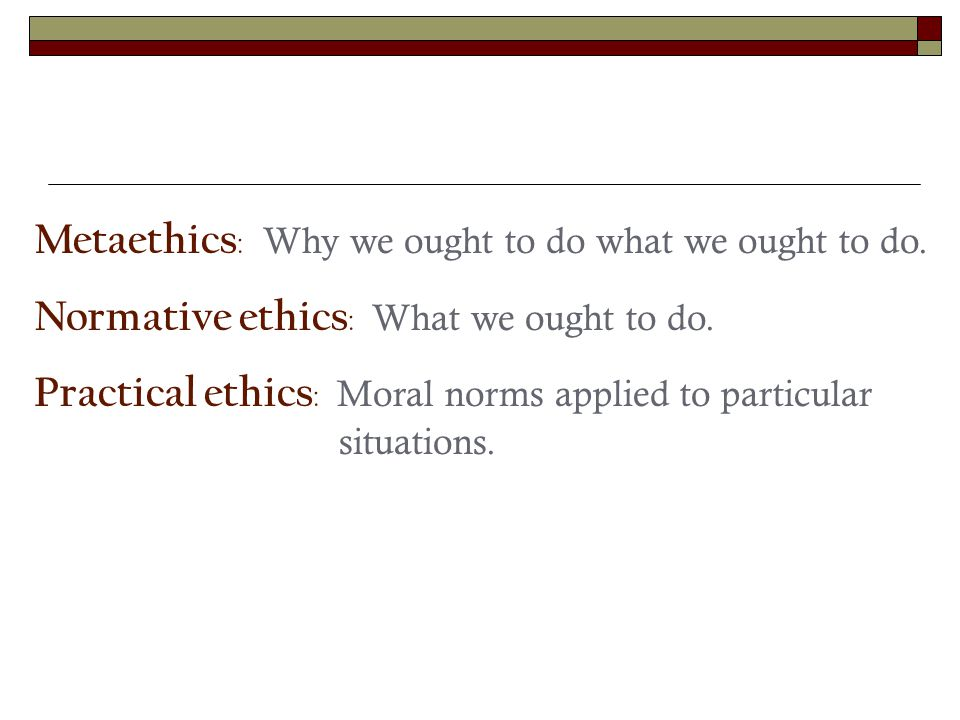 Moral realism : There are moral facts.