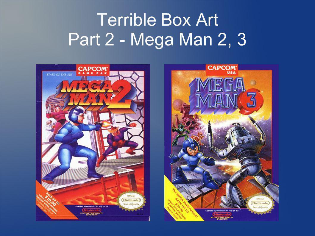 Terrible Box Art Part 2 - Mega Man 2, 3