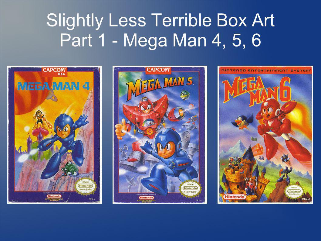 Slightly Less Terrible Box Art Part 1 - Mega Man 4, 5, 6