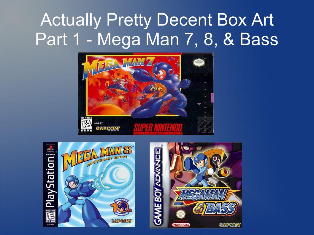 Actually Pretty Decent Box Art Part 1 - Mega Man 7, 8, & Bass