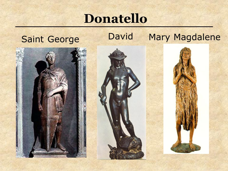 Donatello David Saint George Mary Magdalene