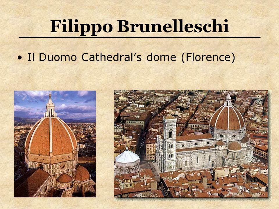 Filippo Brunelleschi Il Duomo Cathedrals dome (Florence)