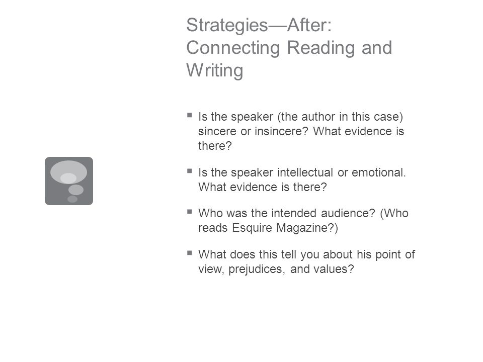 StrategiesAfter: Connecting Reading and Writing Is the speaker (the author in this case) sincere or insincere.