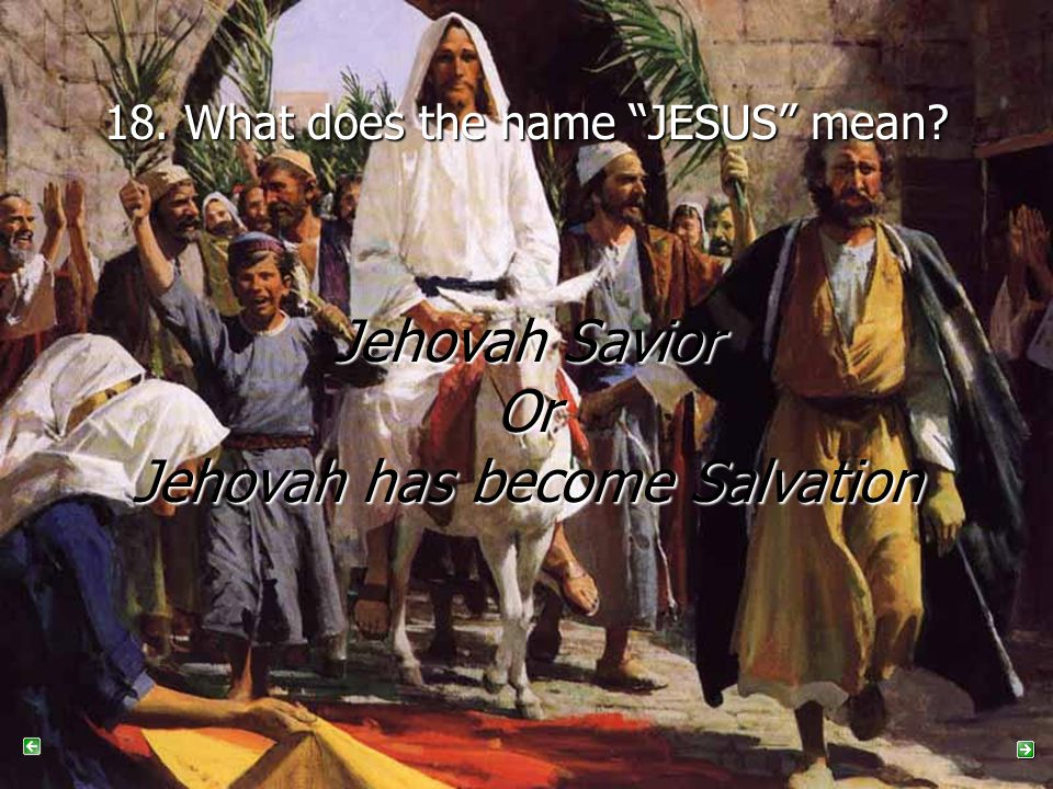 19.John 8:24 tells us if you do not believe that Jesus is the Savior, what will happen to you.