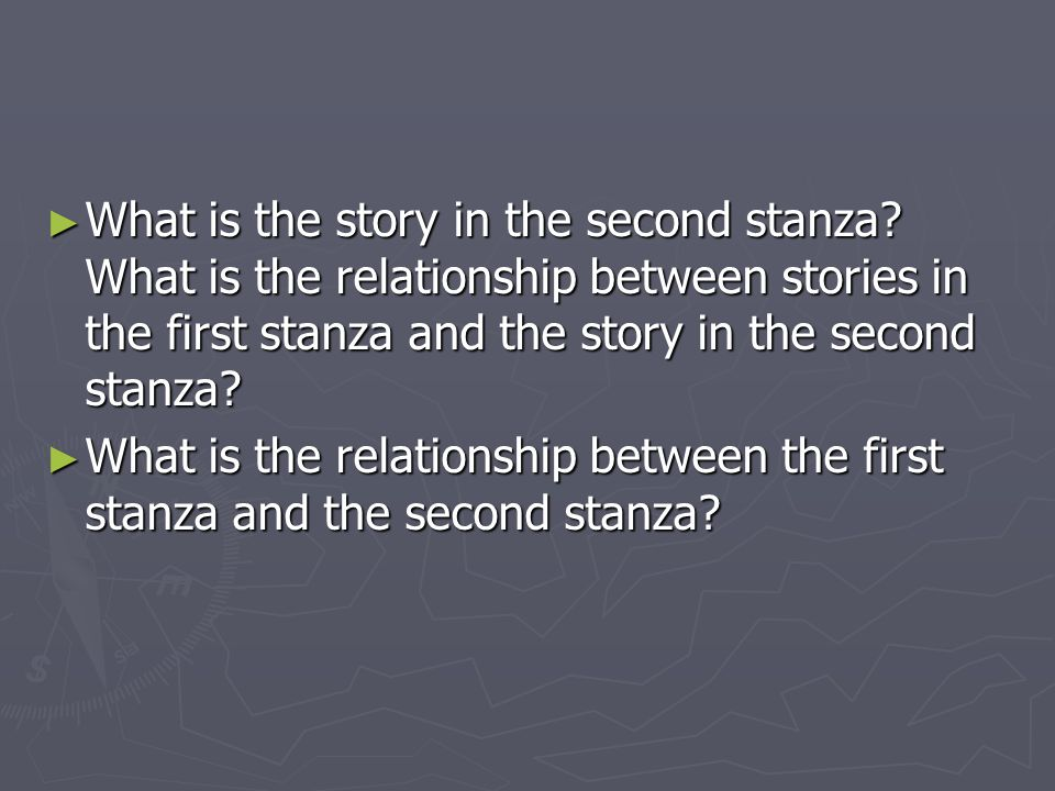 What is the story in the second stanza.