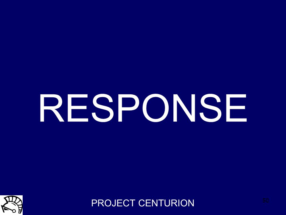 51 RESPONSECrime & Disorder PROJECT CENTURION Police Action Plan:53 potential responses Use of detailed intelligence from Centurion to target resources more efficiently.