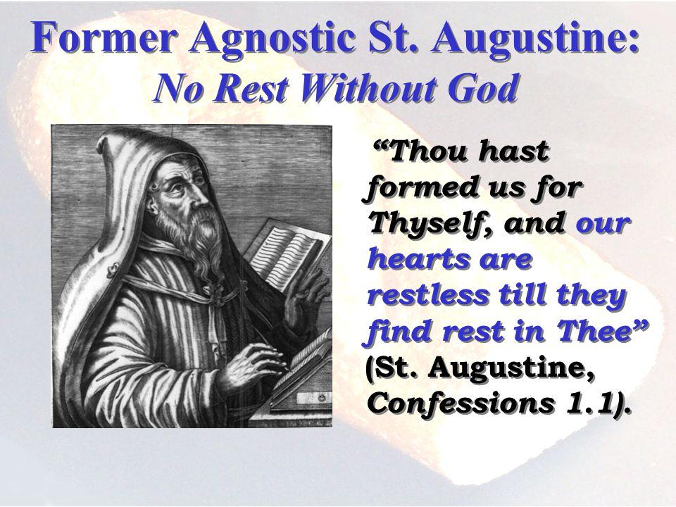 Former Agnostic St.