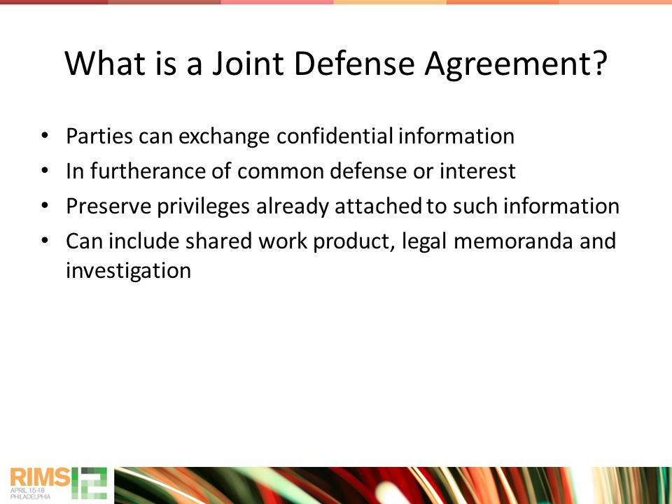 What is a Joint Defense Agreement.