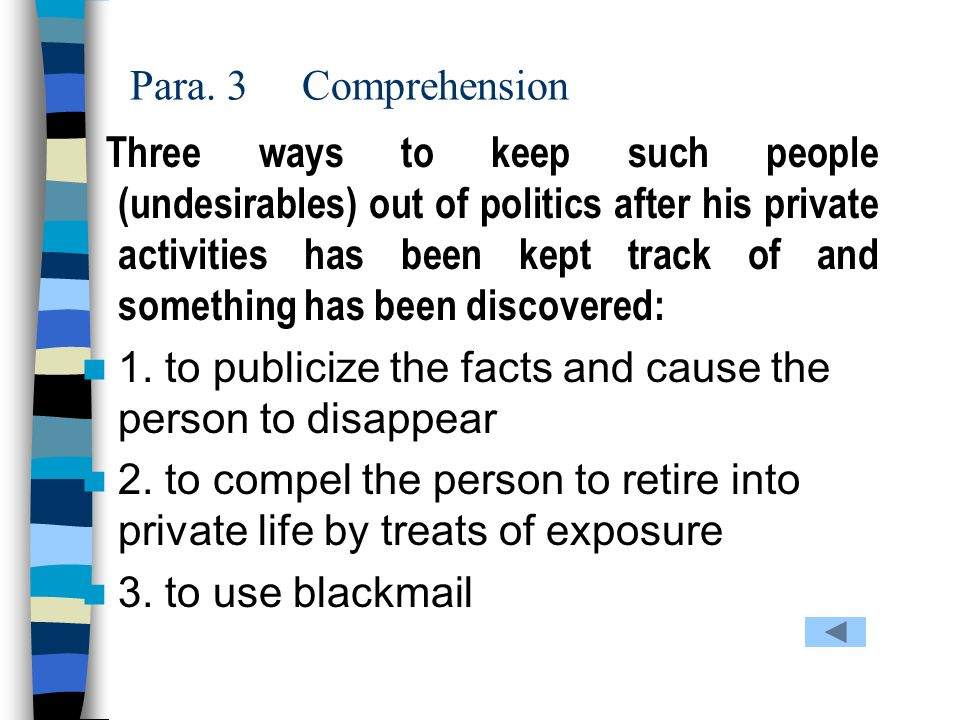Para.3 Comprehension Who are the undesirables .
