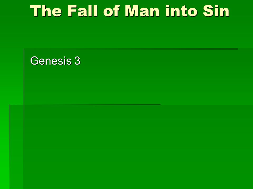 The Fall of Man into Sin Genesis 3