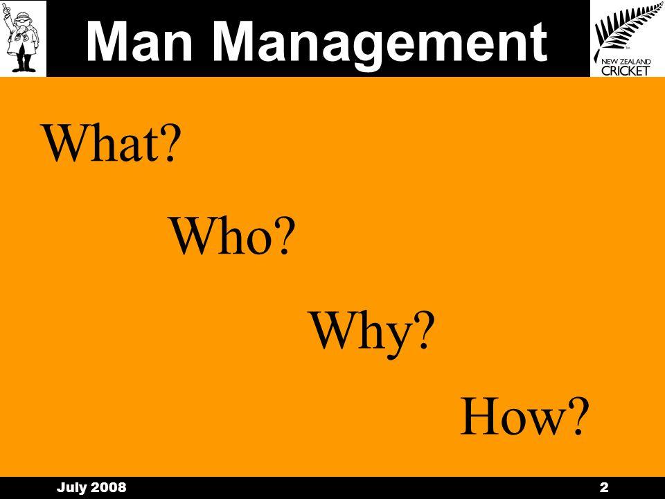 Man Management July 20081