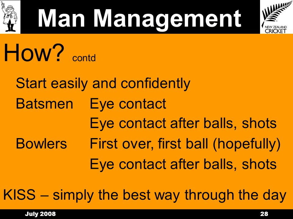 Man Management July 200827 How. This isnt rocket science……….