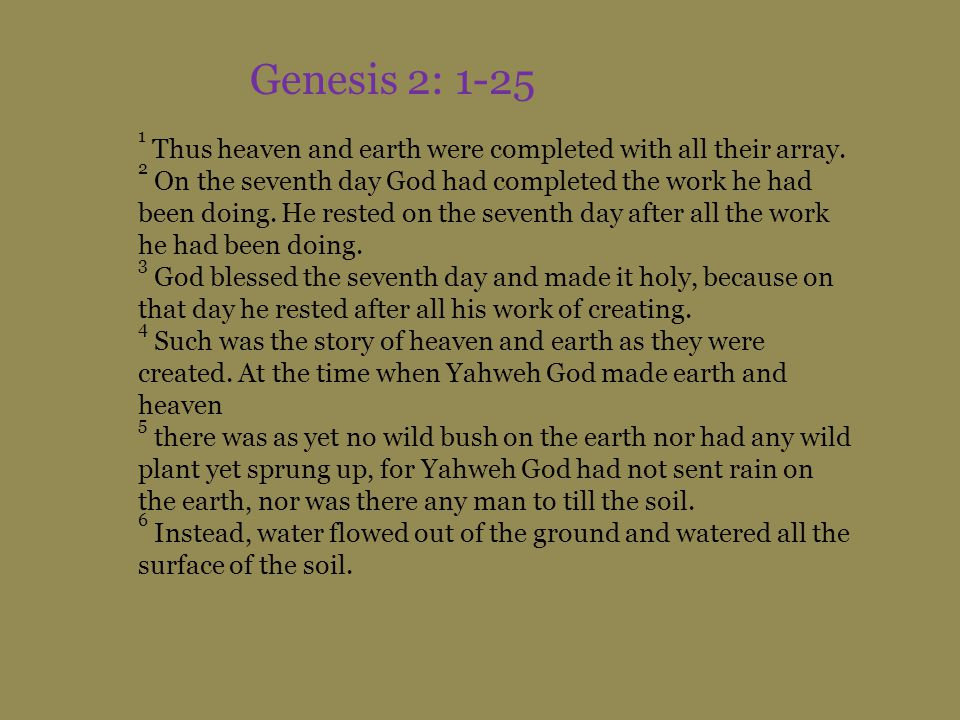 1 Thus heaven and earth were completed with all their array.