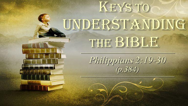 Philippians 2:19-30 (p.384)