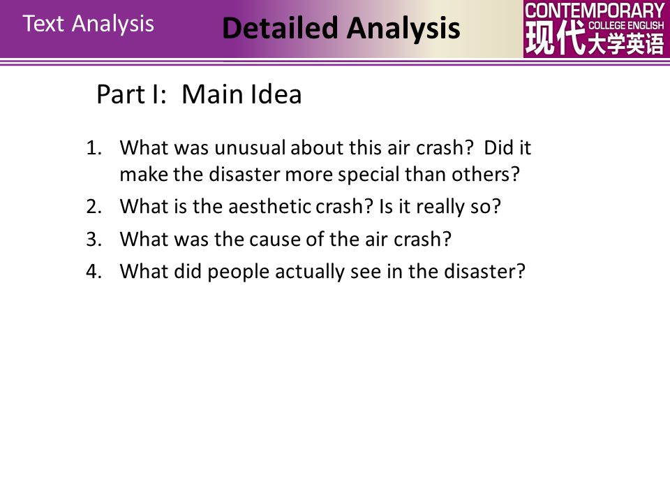 Text Analysis Structure Part I: Para. 1-2 A brief account of the air crash that leads to the thesis – in the air crash, human nature rose to the occas